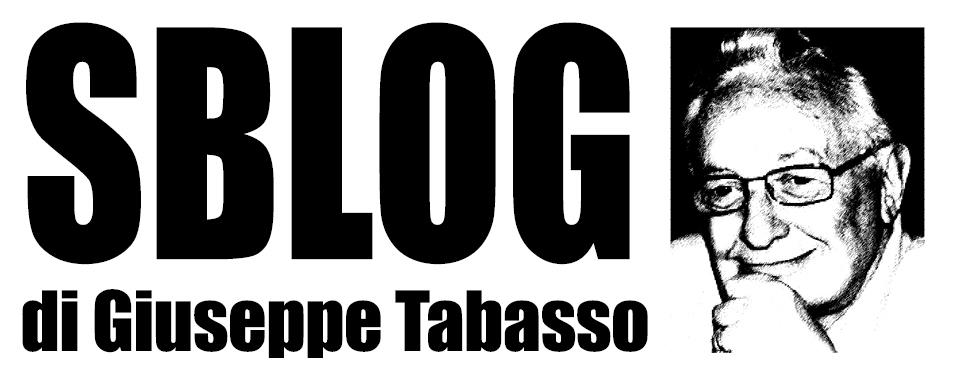 lo sblog di Giuseppe Tabasso